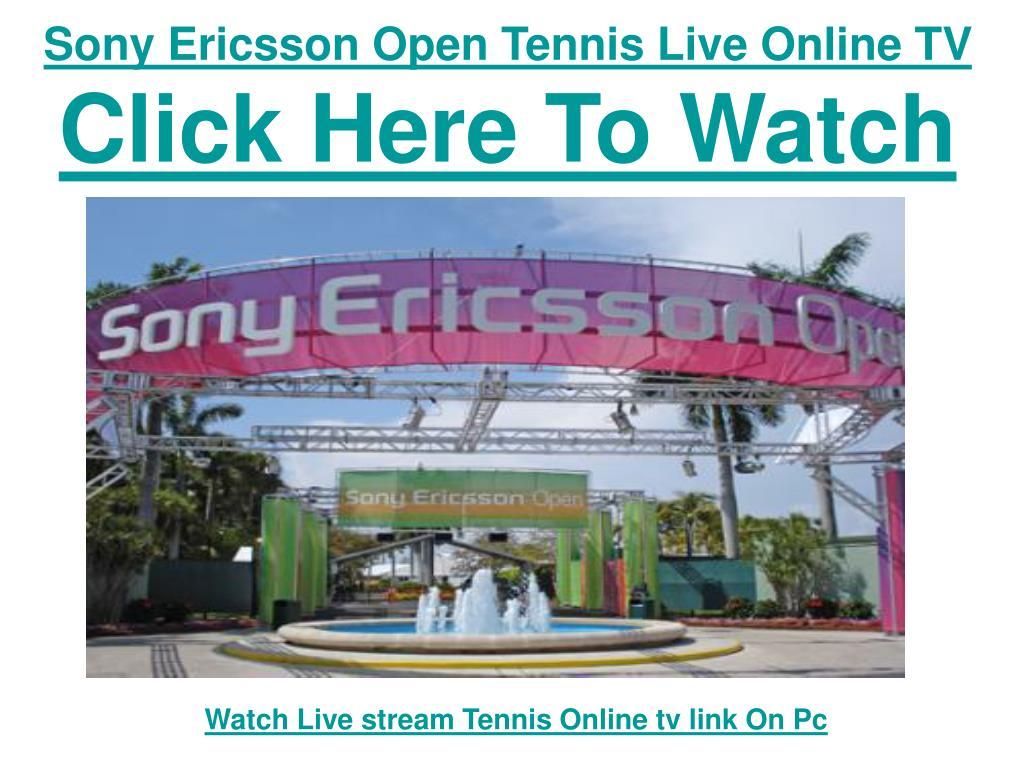 Sony Ericsson Open Tennis Live Online TV