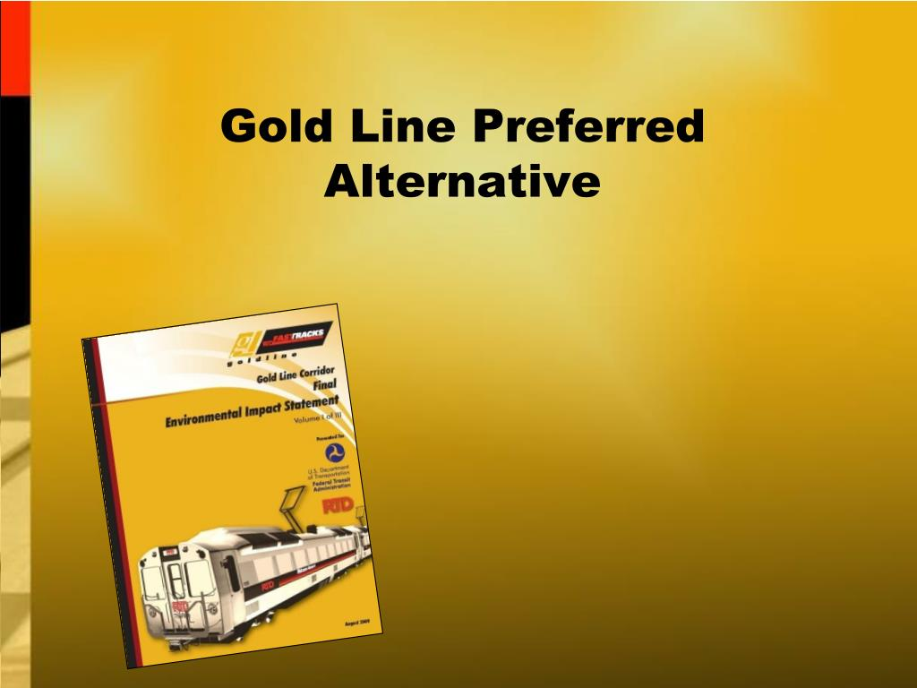 Gold Line Preferred Alternative