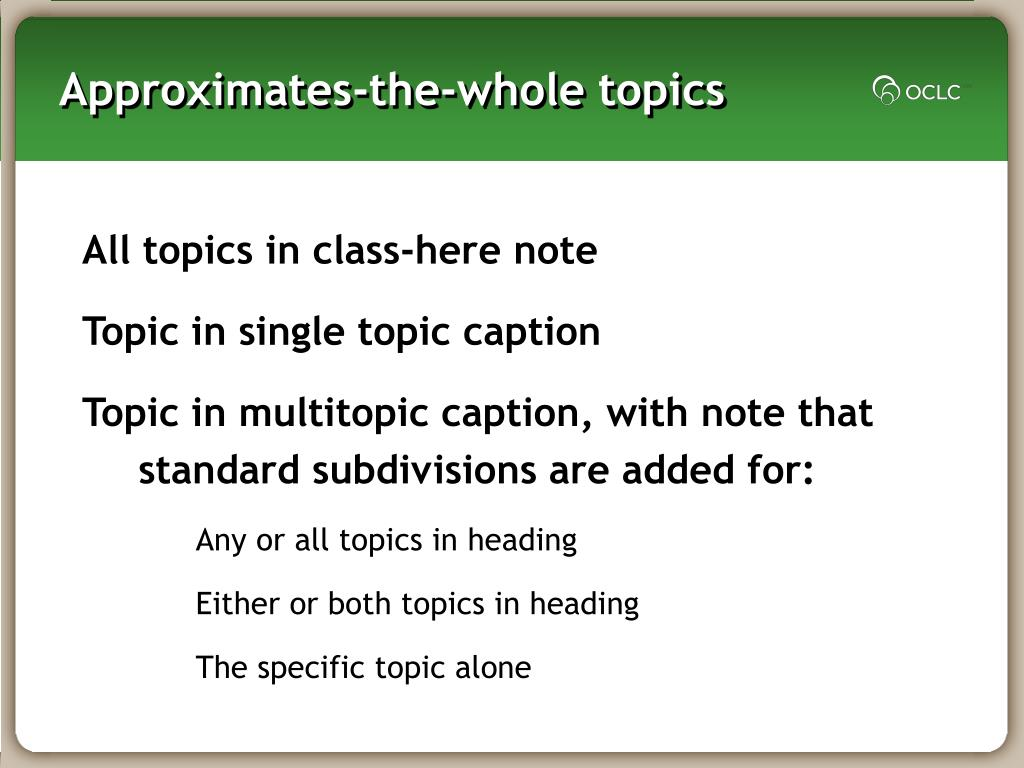 Approximates-the-whole topics