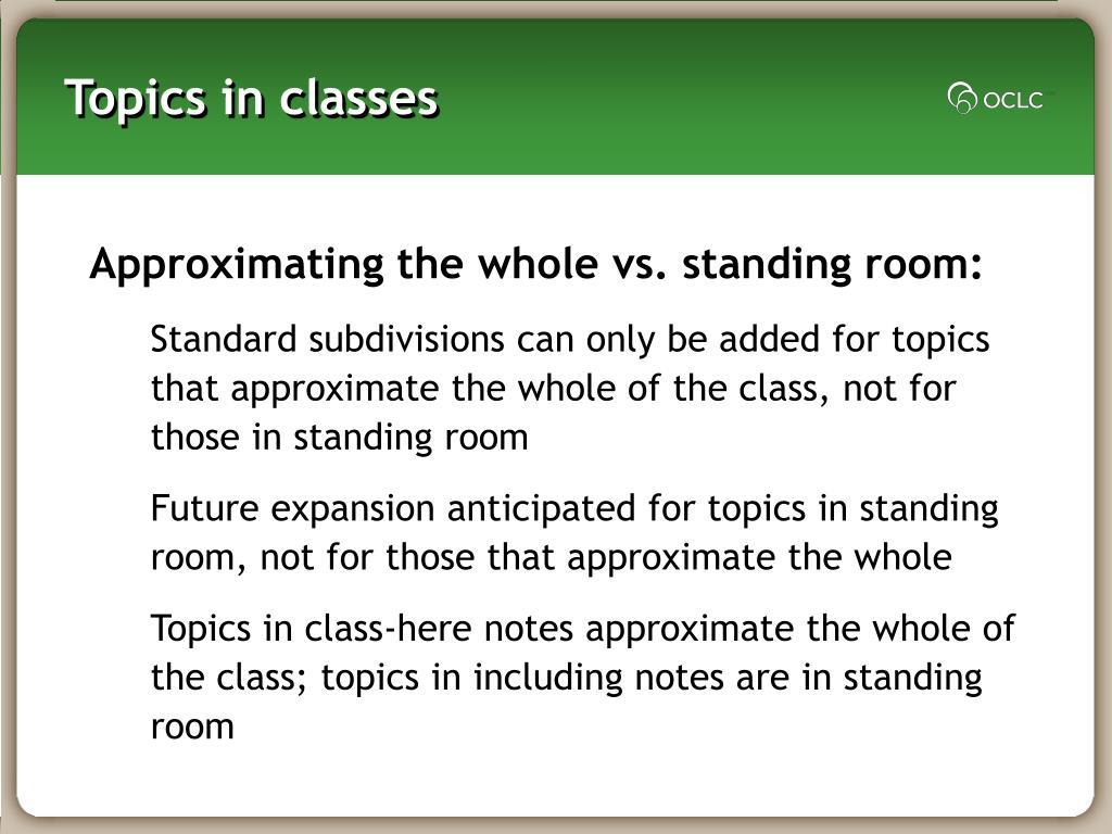 Topics in classes