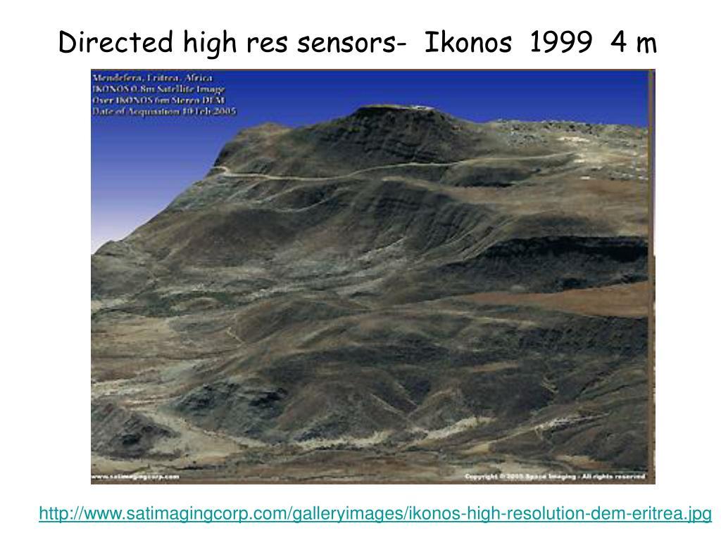 Directed high res sensors-