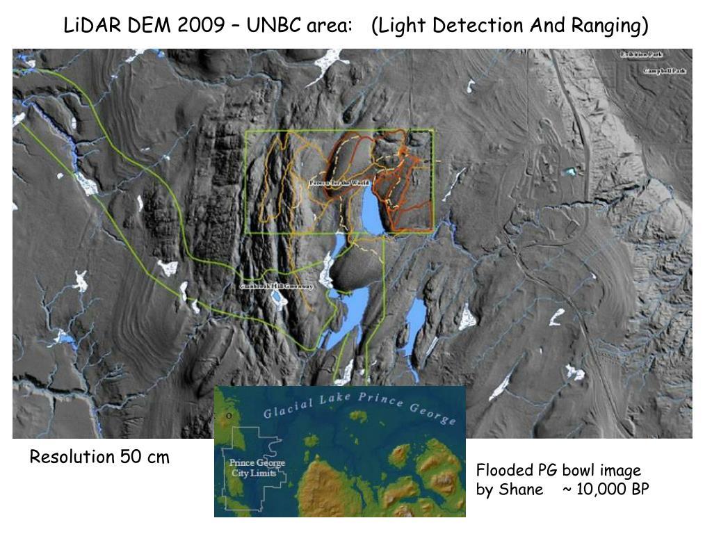 LiDAR DEM 2009 – UNBC area:
