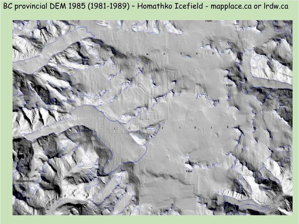 BC provincial DEM 1985 (1981-1989) – Homathko Icefield - mapplace.ca or lrdw.ca