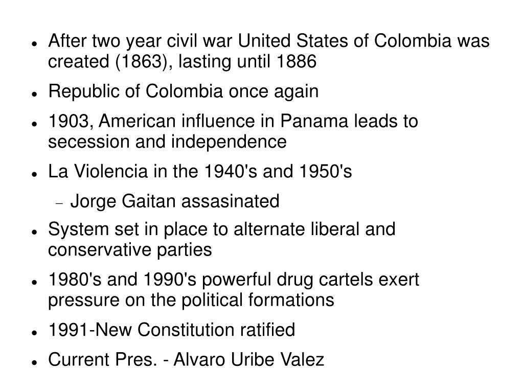 After two year civil war United States of Colombia was created (1863), lasting until 1886
