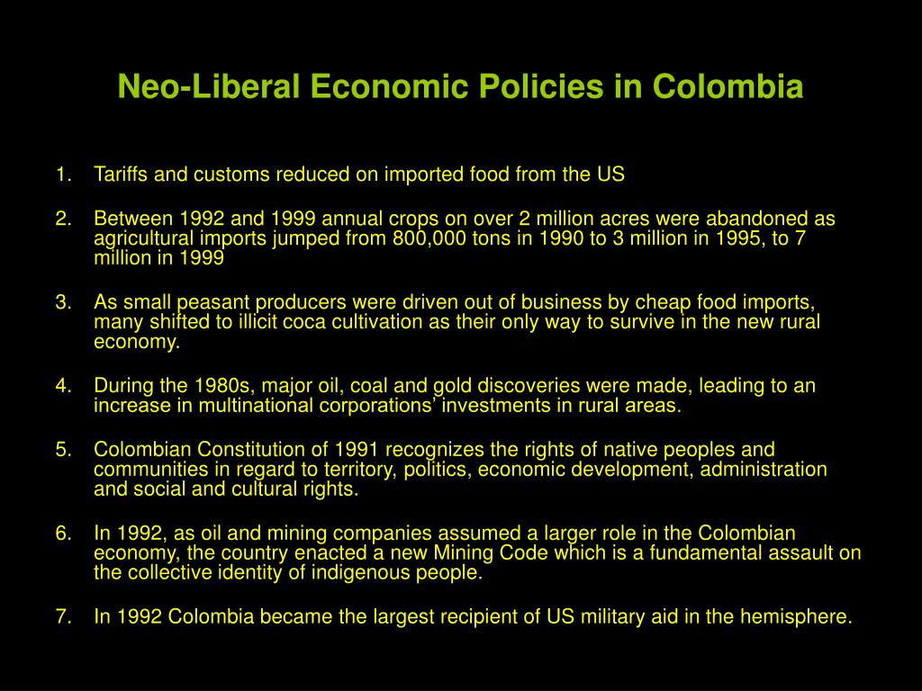 Neo-Liberal Economic Policies in Colombia