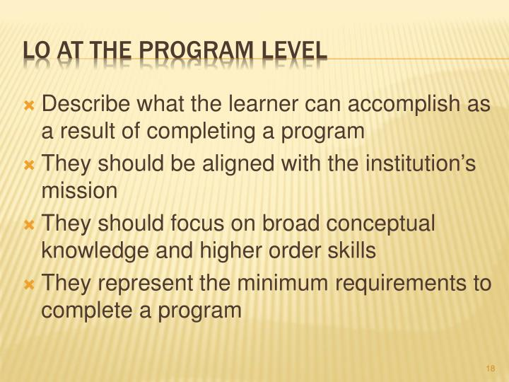 Describe what the learner can accomplish as a result of completing a program