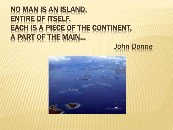 No man is an island,