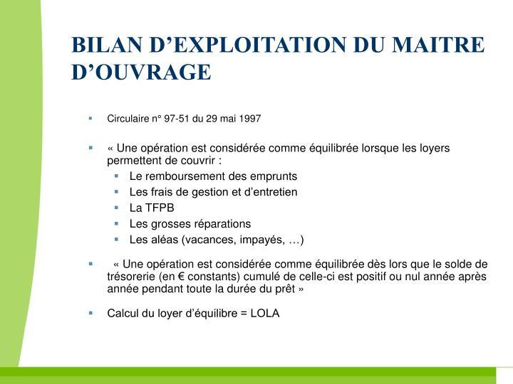 BILAN D'EXPLOITATION DU MAITRE D'OUVRAGE