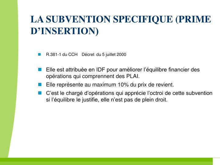 LA SUBVENTION SPECIFIQUE (PRIME D'INSERTION)