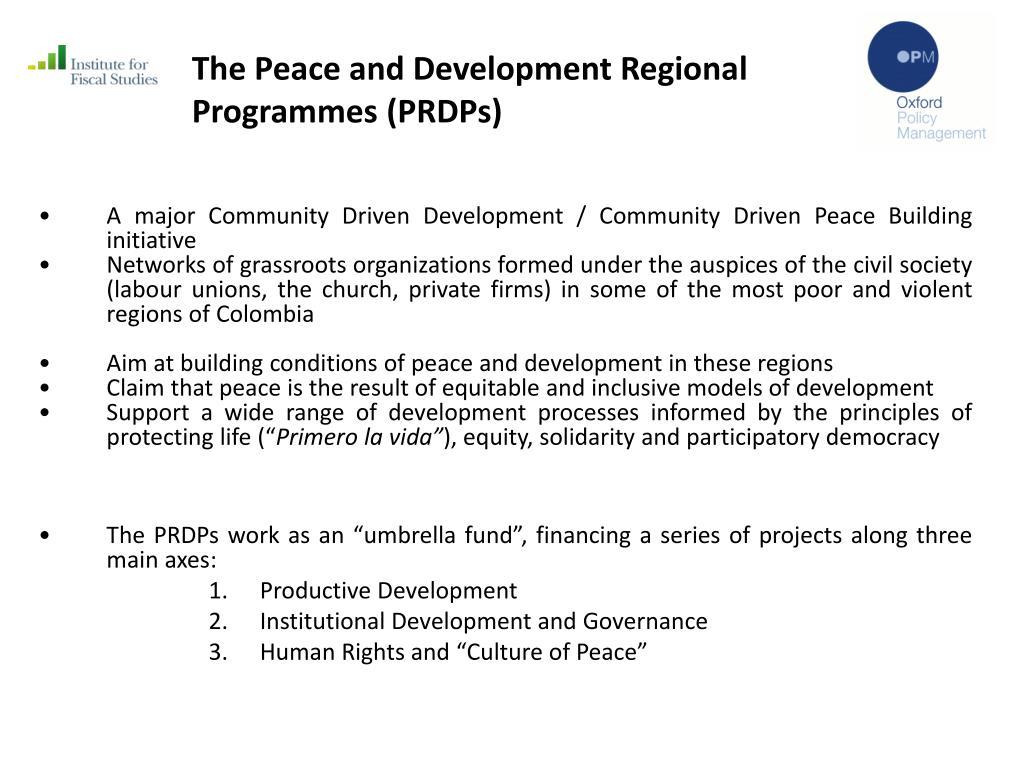 The Peace and Development Regional Programmes (PRDPs)