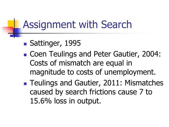 Assignment with Search