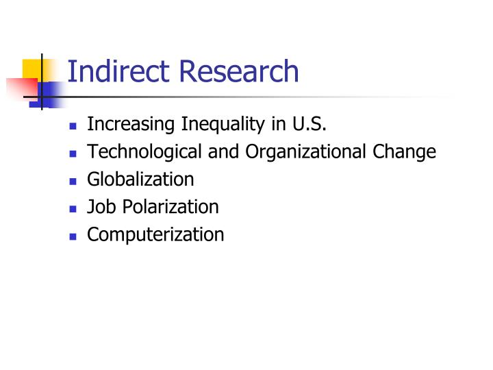 Indirect Research