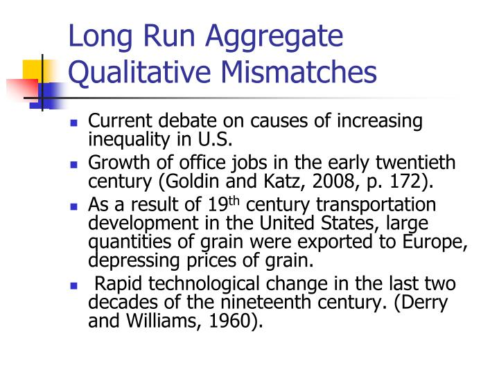 Long Run Aggregate Qualitative Mismatches