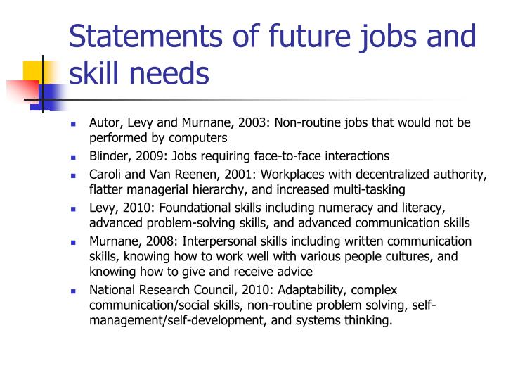 Statements of future jobs and skill needs