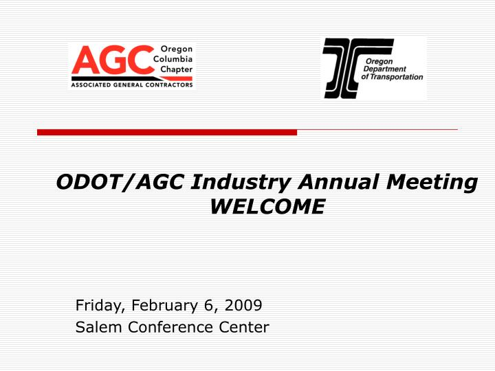 Odot agc industry annual meeting welcome