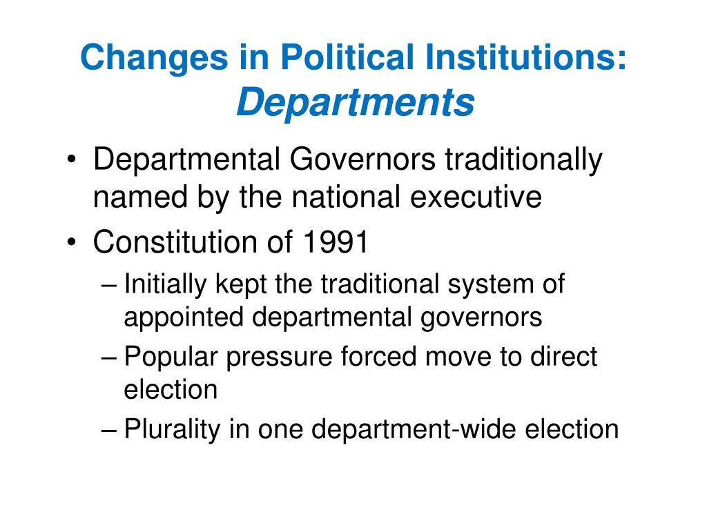 Changes in Political Institutions: