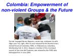 colombia empowerment of non violent groups the future