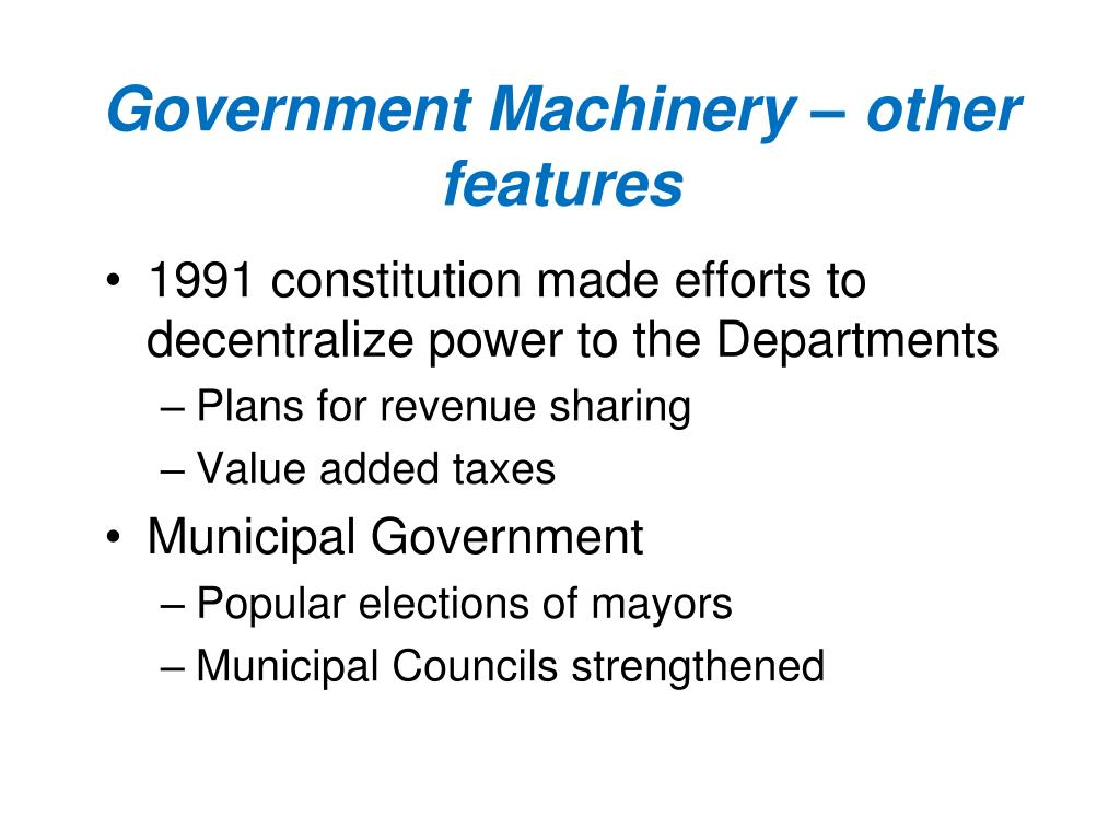Government Machinery – other features