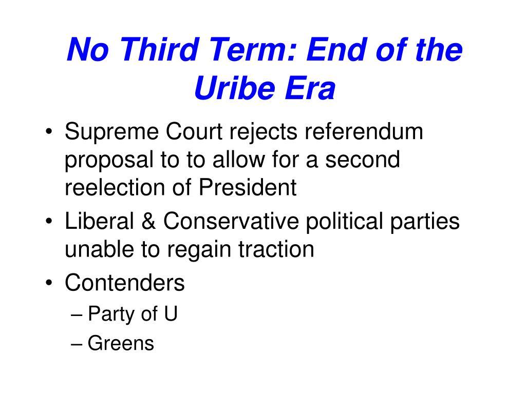 No Third Term: End of the Uribe Era