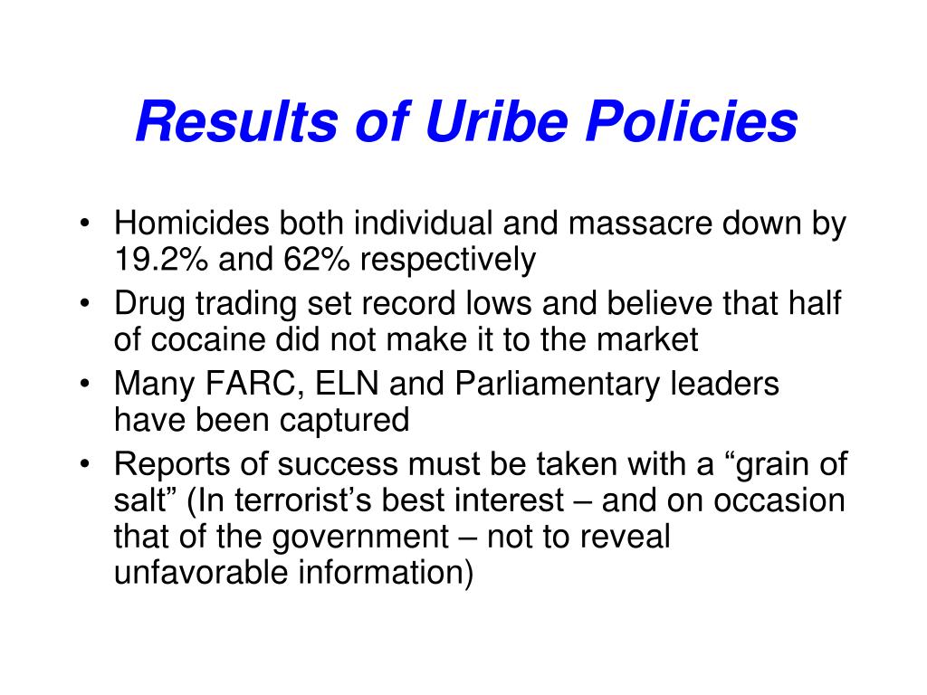 Results of Uribe Policies