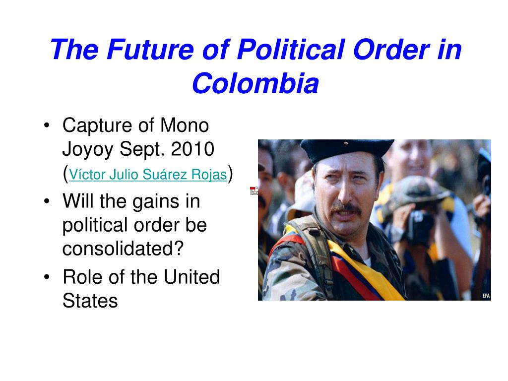 The Future of Political Order in Colombia