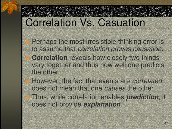 Correlation Vs. Casuation