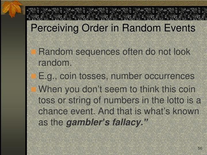 Perceiving Order in Random Events