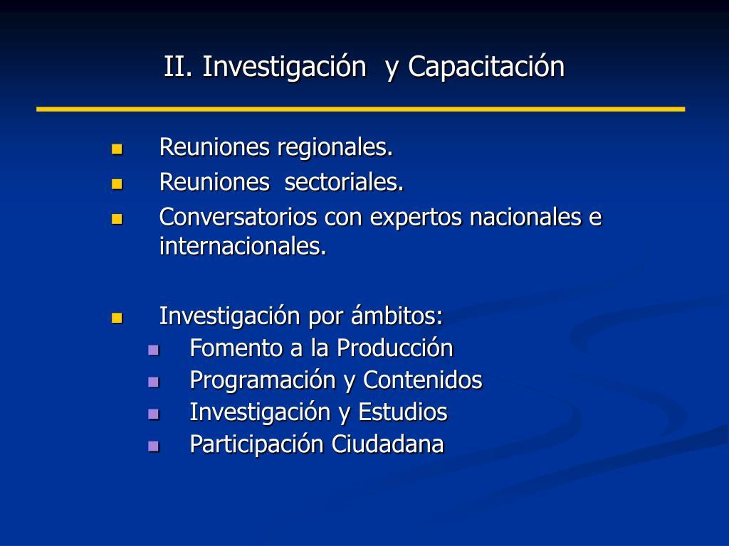 II. Investigación