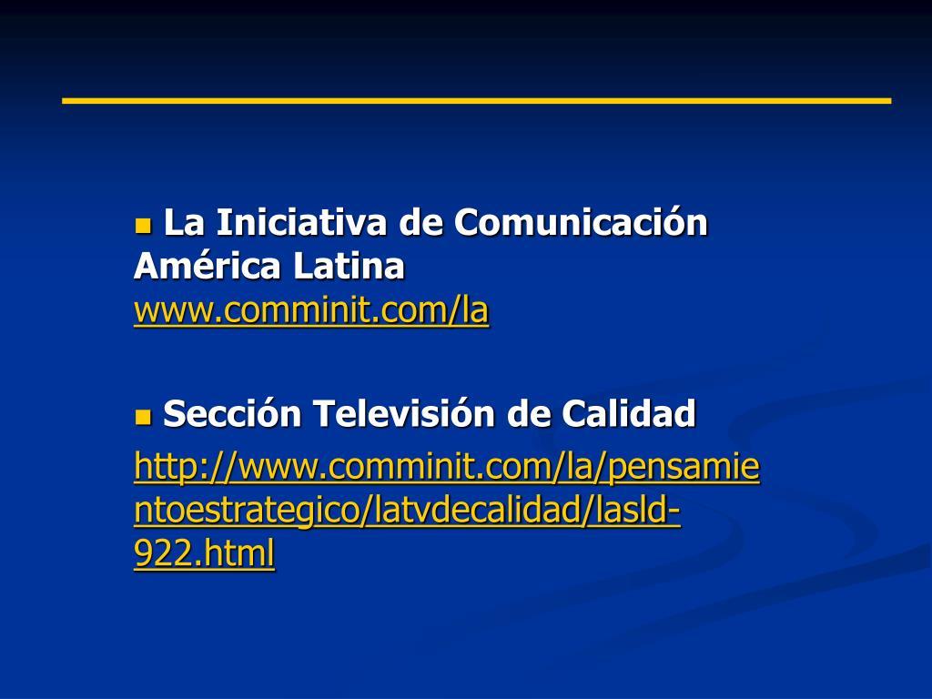 La Iniciativa de Comunicación