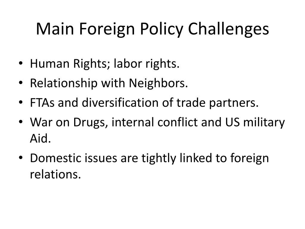 Main Foreign Policy Challenges