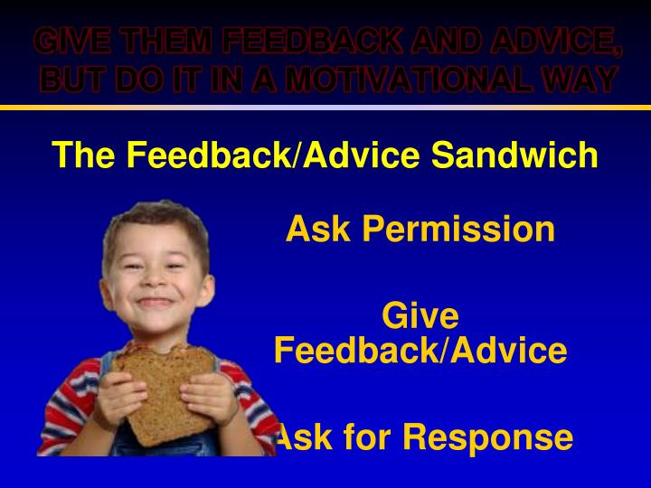 The Feedback/Advice Sandwich