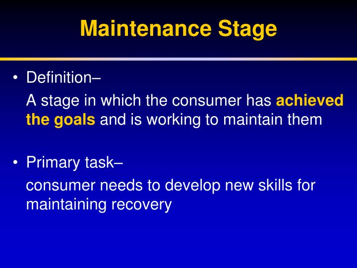 Maintenance Stage