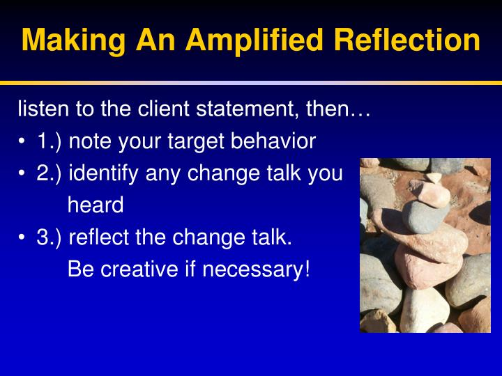 Making An Amplified Reflection