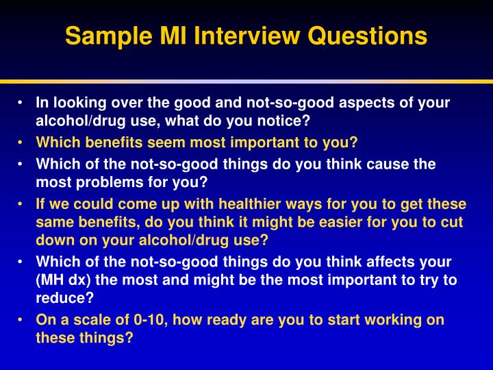 Sample MI Interview Questions