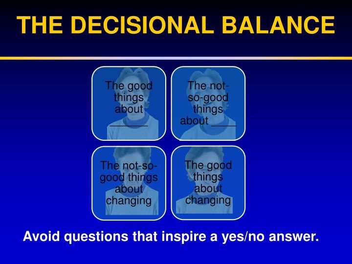 The Decisional Balance