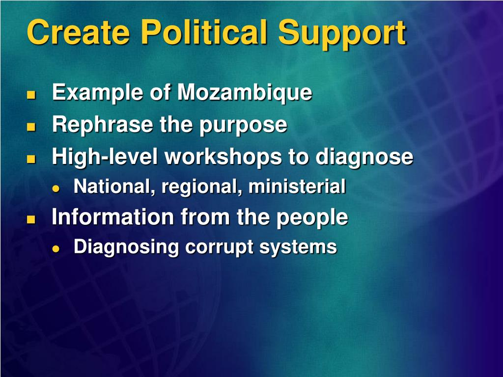 Create Political Support