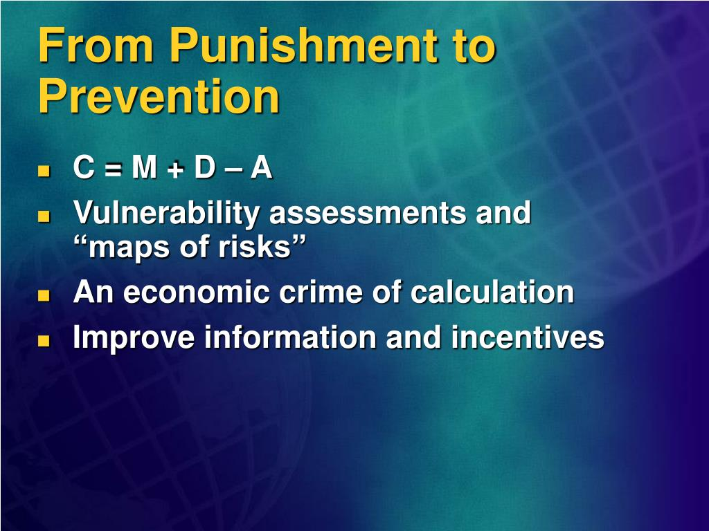 From Punishment to Prevention