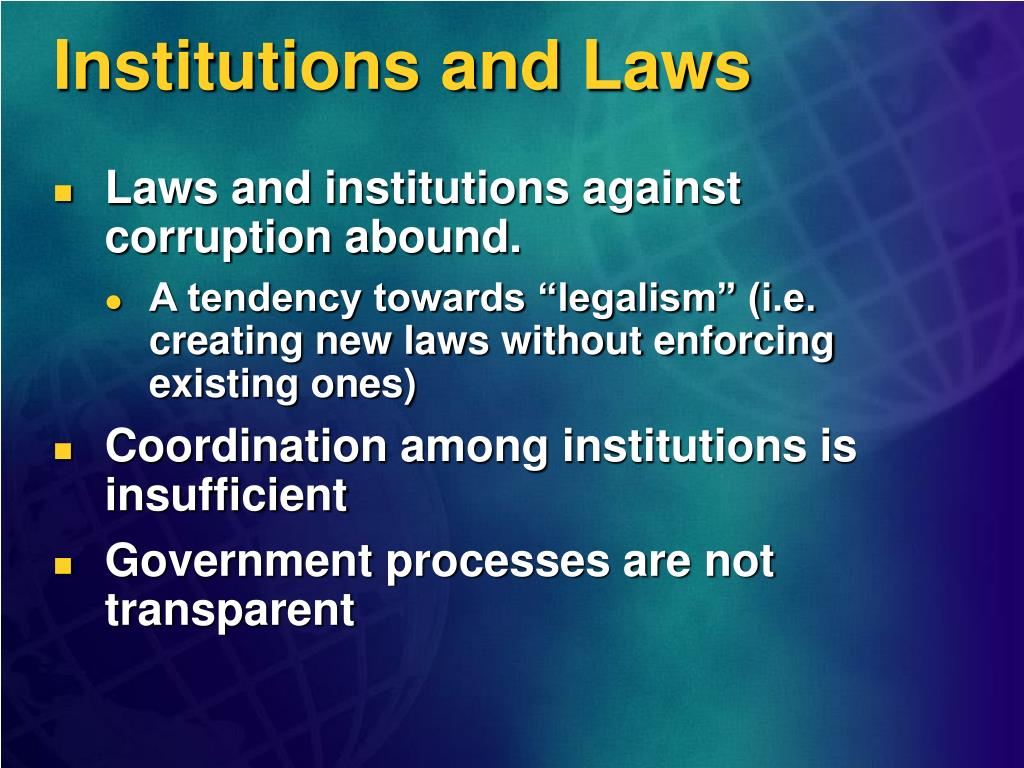 Institutions and Laws