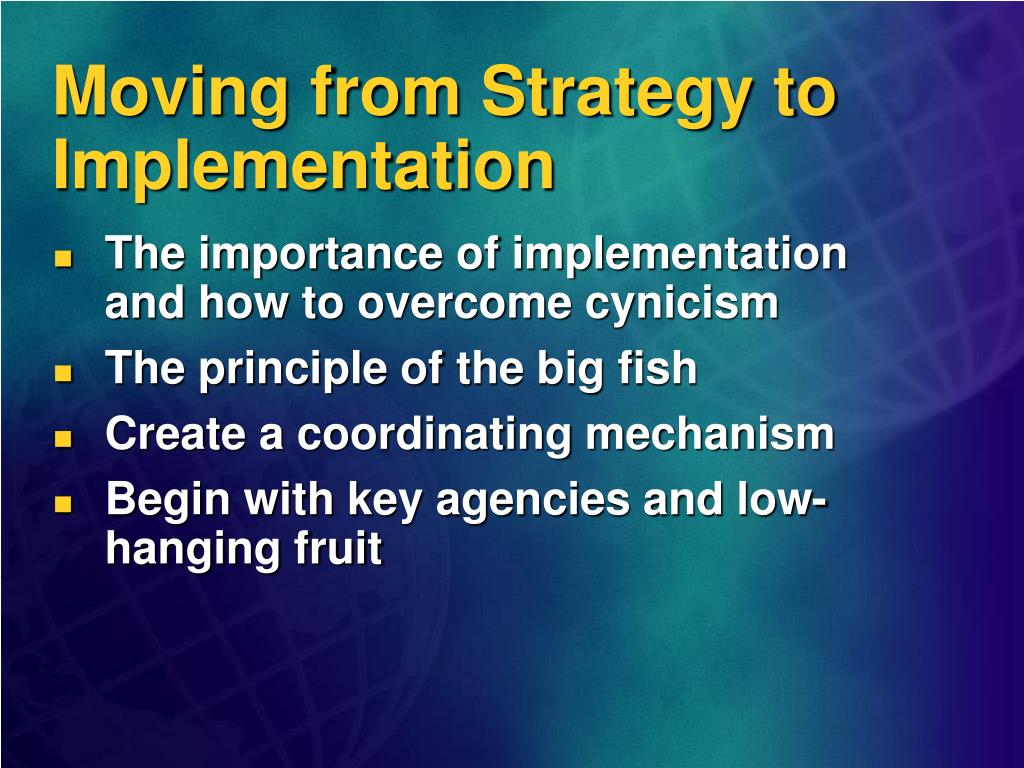 Moving from Strategy to Implementation