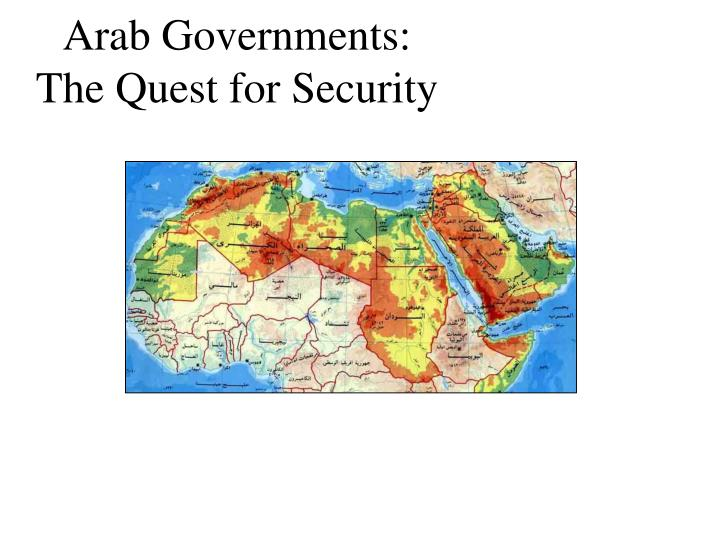 Arab governments the quest for security