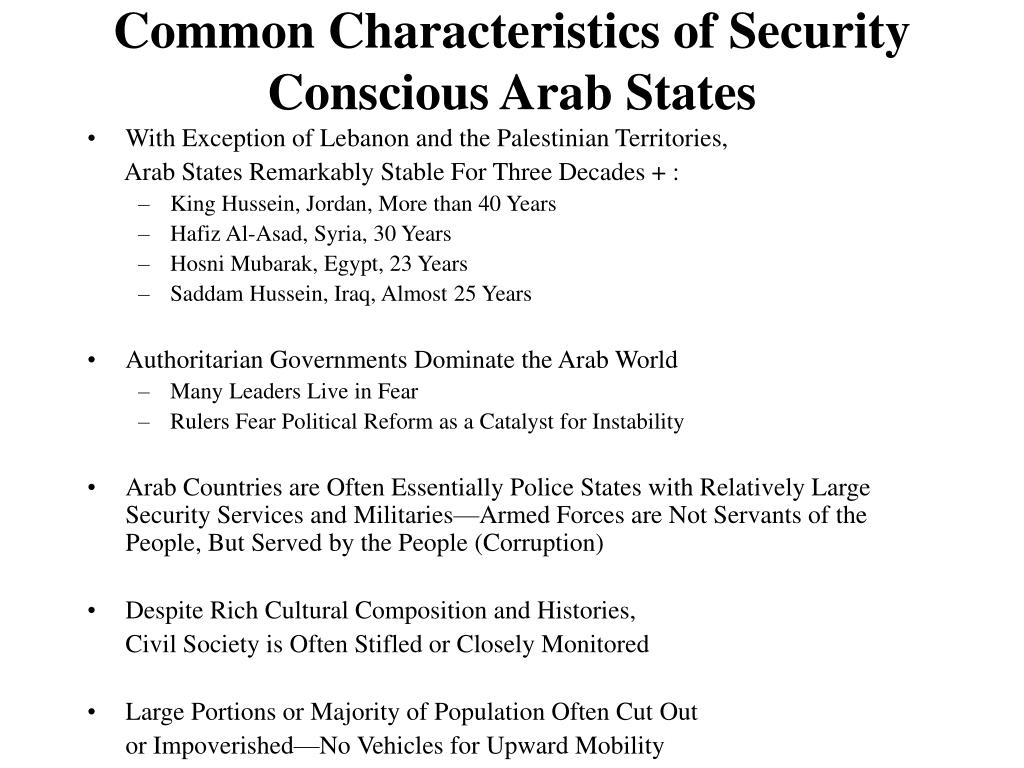 Common Characteristics of Security Conscious Arab States
