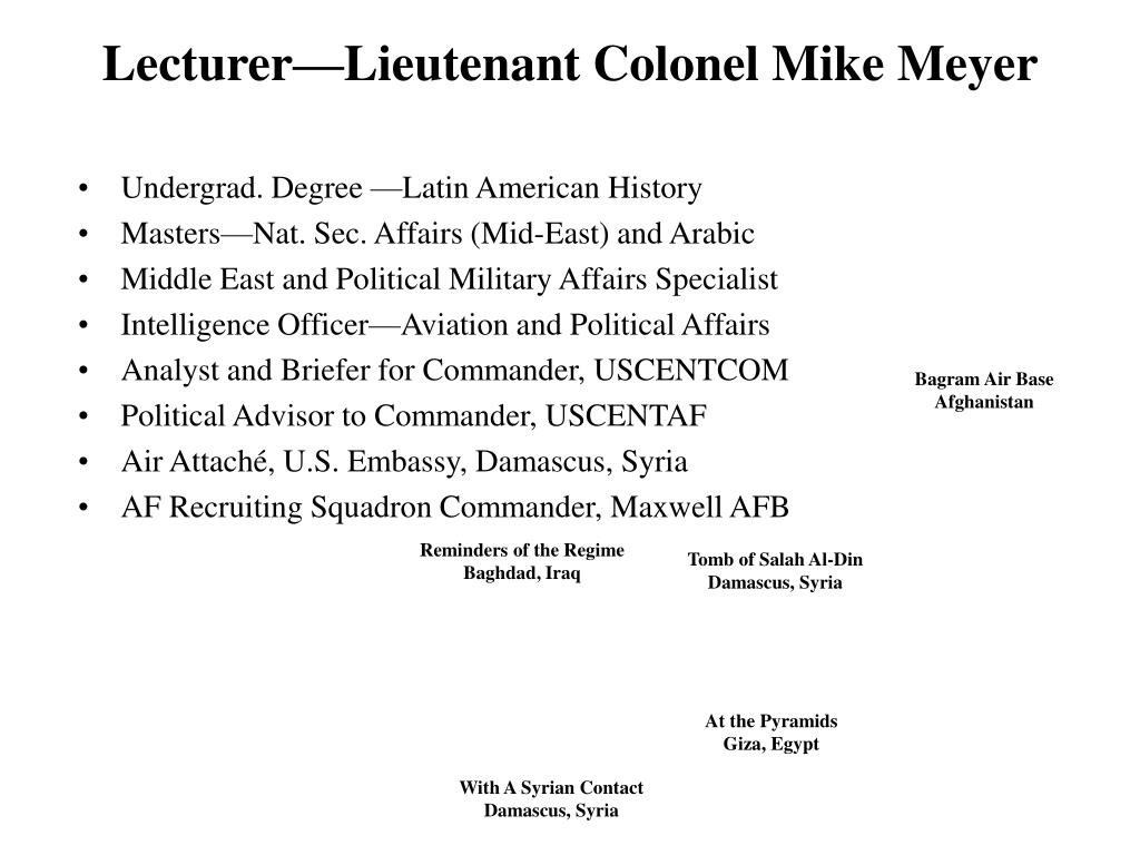 Lecturer—Lieutenant Colonel Mike Meyer