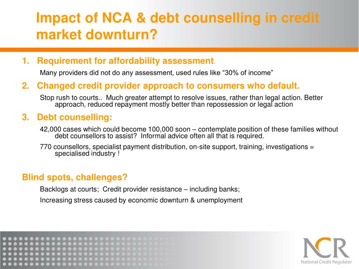 Impact of NCA & debt counselling in credit market downturn?