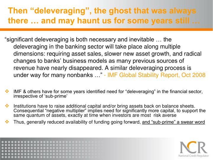 "Then ""deleveraging"", the ghost that was always there … and may haunt us for some years still …"