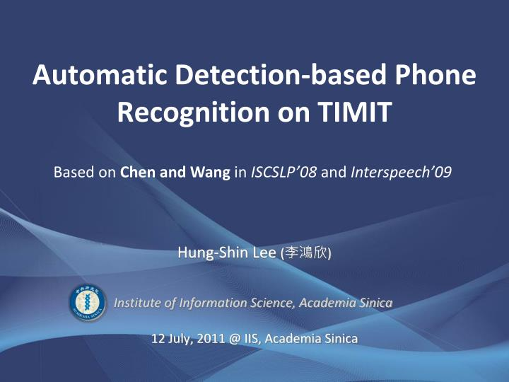 automatic detection based phone recognition on timit