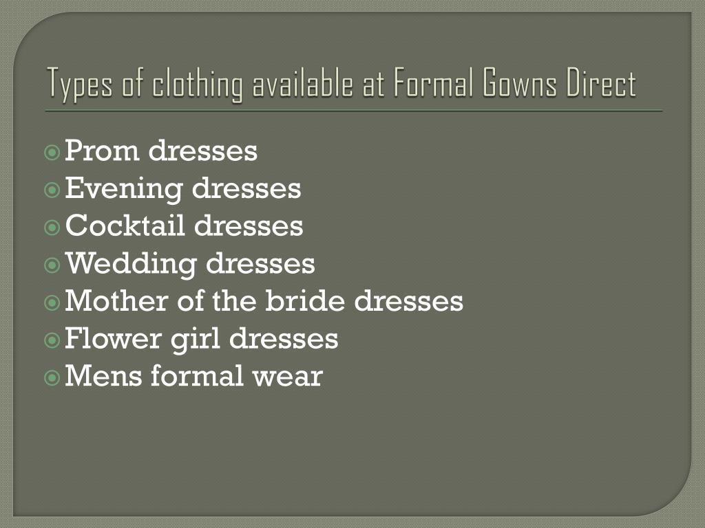 Types of clothing available at Formal Gowns Direct