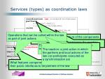 services types as coordination laws