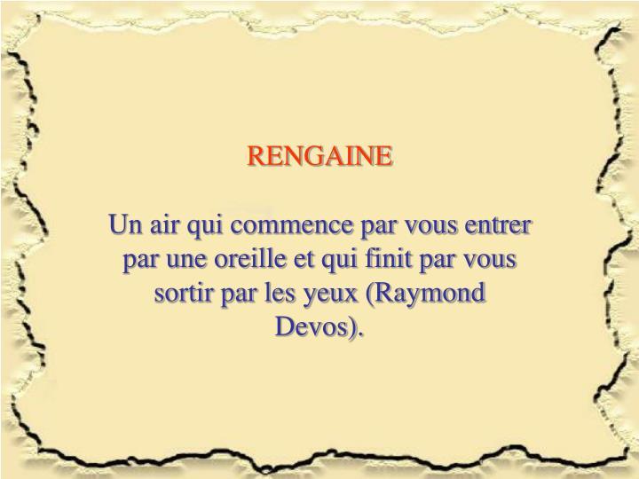 RENGAINE