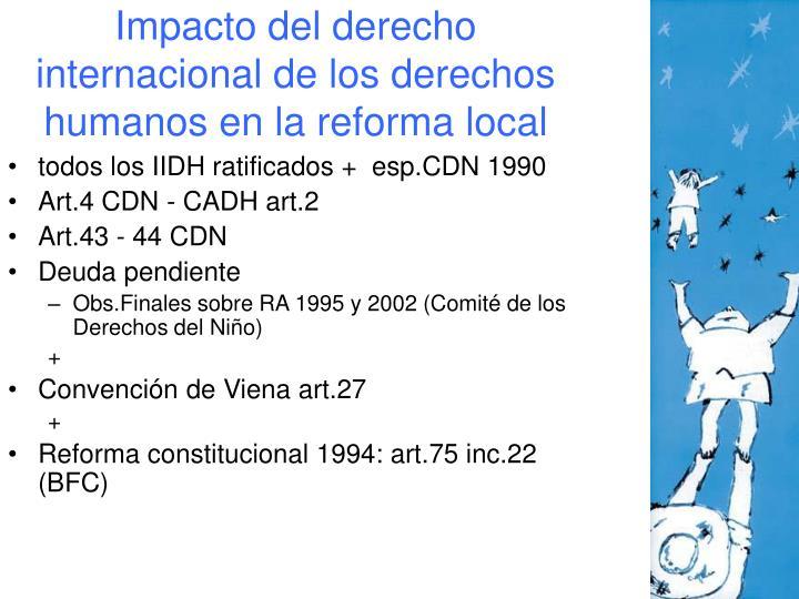 Impacto del derecho internacional de los derechos humanos en la reforma local