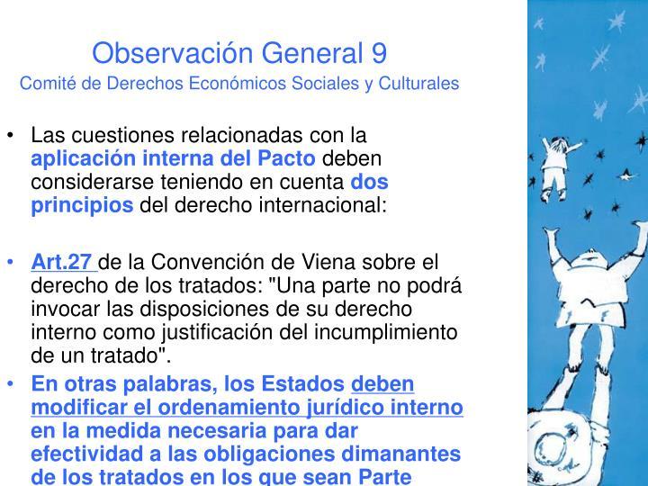 Observación General 9